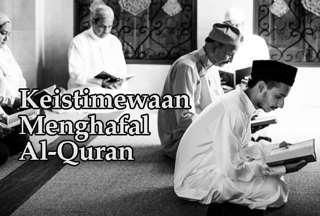 40 Keutamaan dan Keistimewaan Menghafal Al-Quran