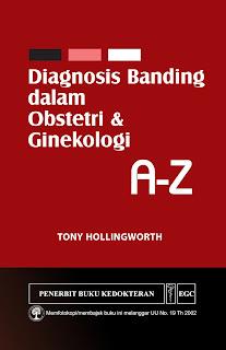 Diagnosis Banding dalam Obstetri dan Ginekologi A-Z