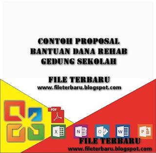 Contoh Proposal Bantuan Dana Rehab Gedung Sekolah Contoh Proposal Bantuan Dana Rehab Gedung Sekolah