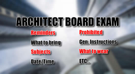 Architect Licensure Exam: List of Reminders, What to Bring, Date, Time Subjects of Exam