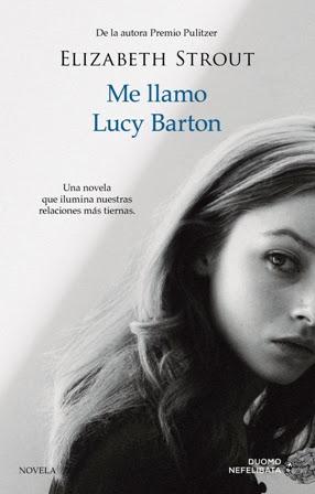 Me llamo Lucy Barton - Elizabeth Strout