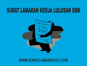 Contoh Surat Lamaran Kerja Lulusan SMK
