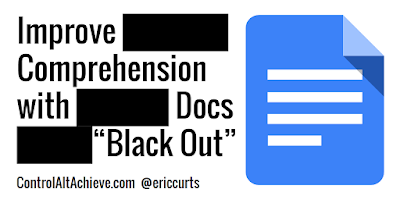 "Improve Reading Comprehension with Google Docs ""Black Out"""