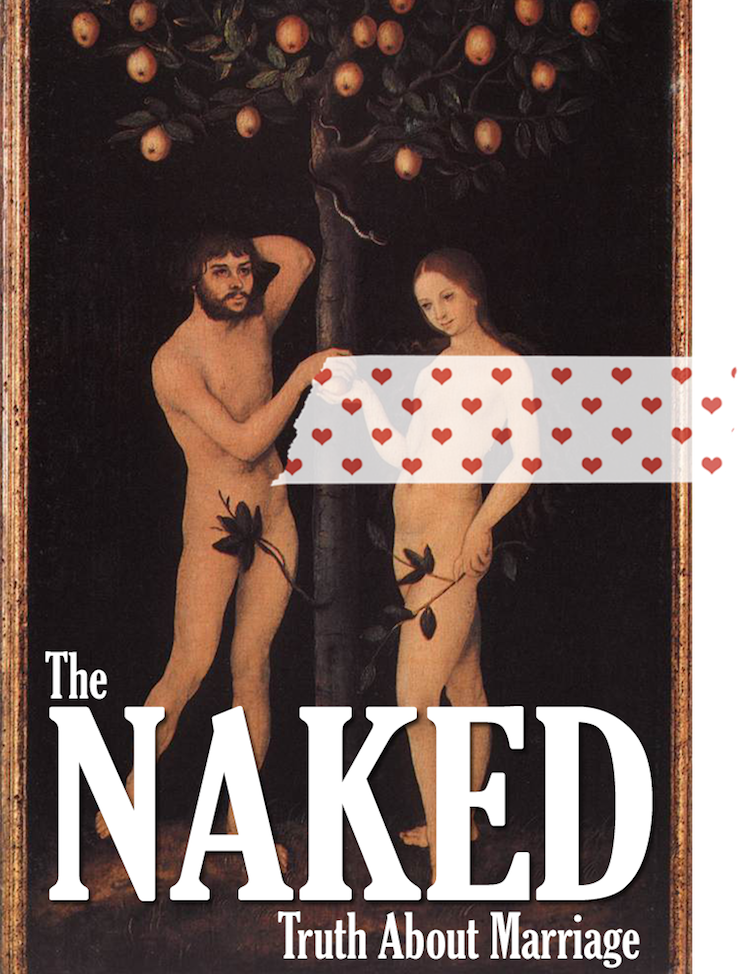 Amusing the naked truth about marriage