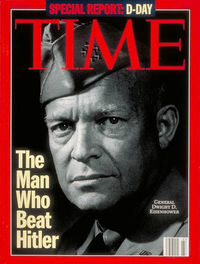Time Magazine. (Jun. 6, 1944). [General Dwight D. Eisenhower] The Man Who Beat Hitler. D-Day Special Report