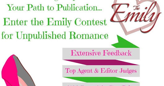 Emily Contest for Unpublished Romance is NOW OPEN!
