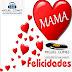 MAMA FELICIDADES ( RESUBIDO )