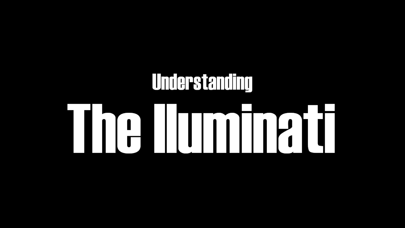 A brief history of the illuminati whats on my mind contrary to popular misconception the illuminati were once a real organisation or secret society who were officially formed on may the 1st 1776 biocorpaavc Choice Image