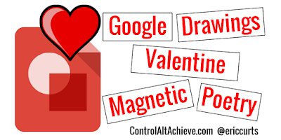 Valentines Magnetic Poetry with Google Drawings