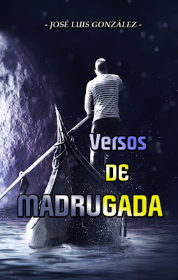 Versos de Madrugada, primer libro de poesía del periodista canario José Luis González