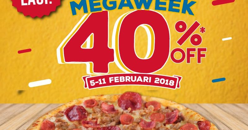 Domino's Pizza - Mega Week Diskon s.d 40% (s.d 11 Feb 2018