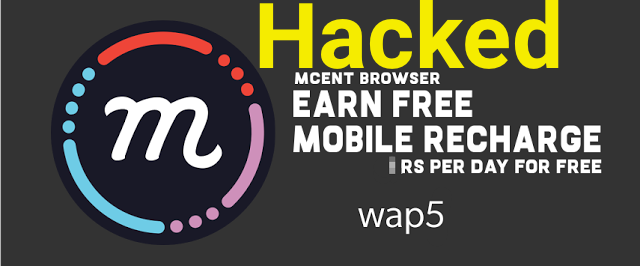 Wap5 Mcent Browser Unlimited Points Earning trick for 2019 (New Reload link)