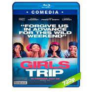 Girls Trip (2017) BRRip 720p Audio Dual Latino-Ingles