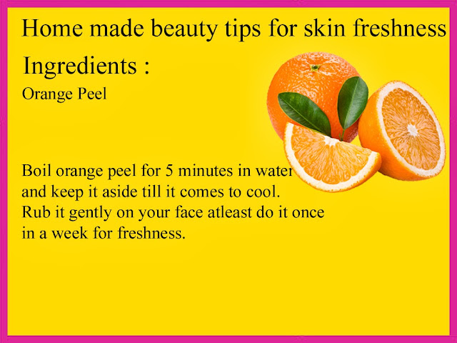 Home made beauty tipd for skin freshness