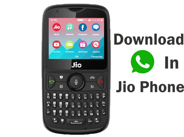 how to download and use whatsapp in jio phone and jio phone 2
