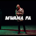 (Download Video)Mwana FA-We Endelea Tu Video(New Mp4 )
