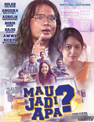 Mau Jadi Apa? (2017) WEB-DL Full Movie