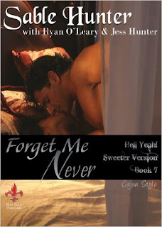 http://www.amazon.com/Forget-Me-Never-Sweeter-Version-ebook/dp/B00IHQFAFE/ref=sr_1_5?s=books&ie=UTF8&qid=1460064982&sr=1-5&keywords=Sable+Hunter+and+Ryan+O%27Leary