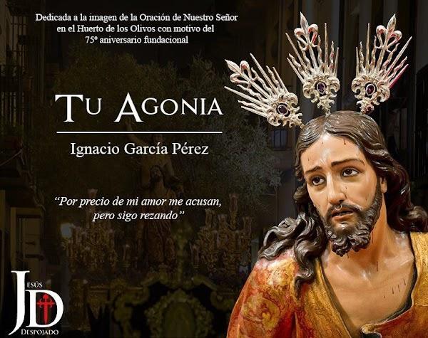 """La Banda de CC y TT nuestro Padre Jesus Despojado comunica el estreno de """"TU AGONÍA"""""""