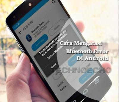 cara mengatasi bluetooth tidak bisa diaktifkan di hp android