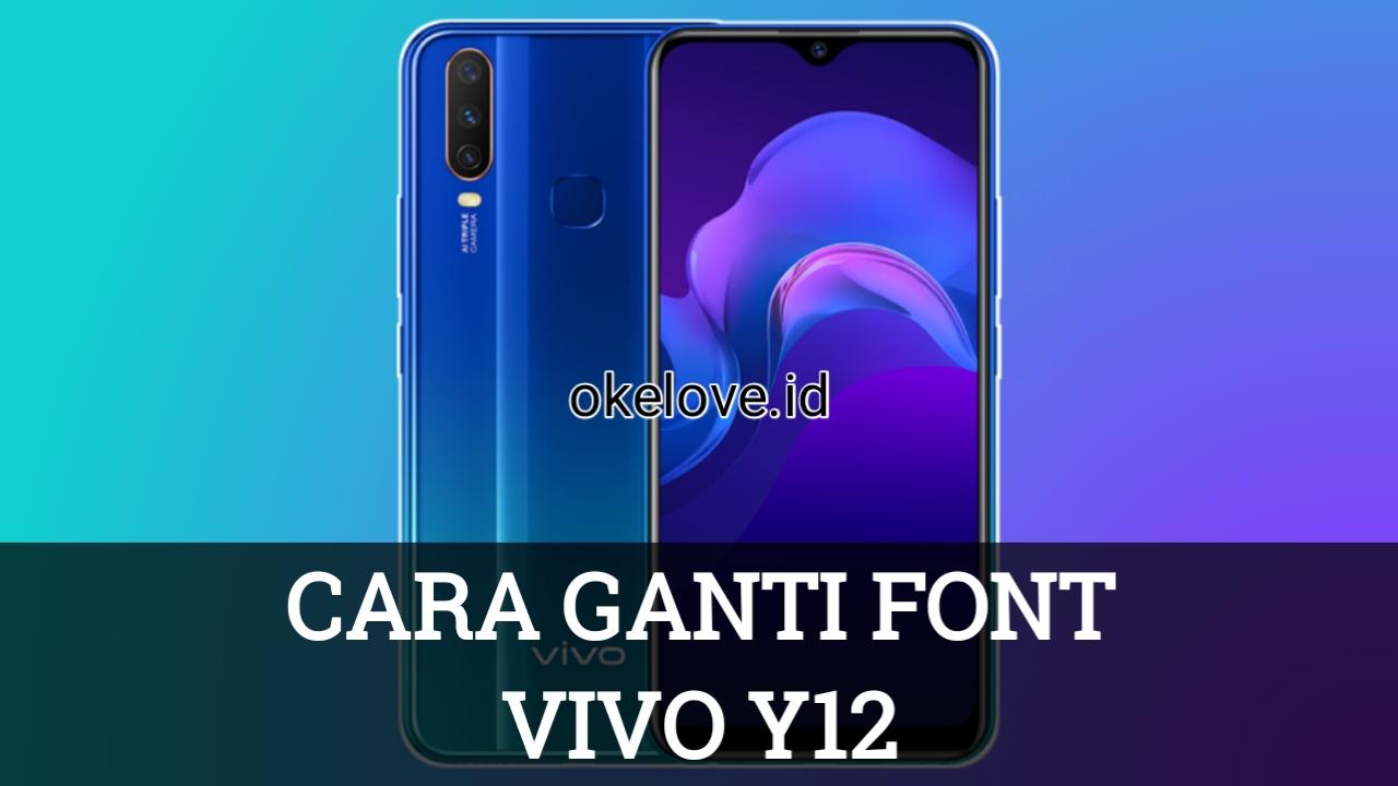 Cara Ganti Font Vivo Y12