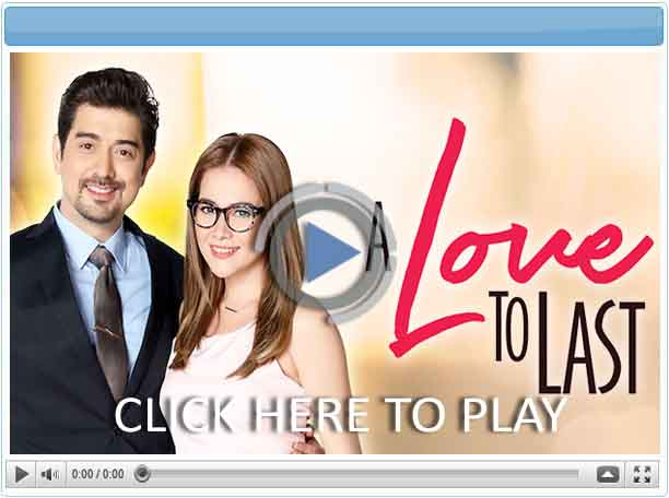 A Love to Last - Pinoy Show Biz  Your Online Pinoy Showbiz Portal
