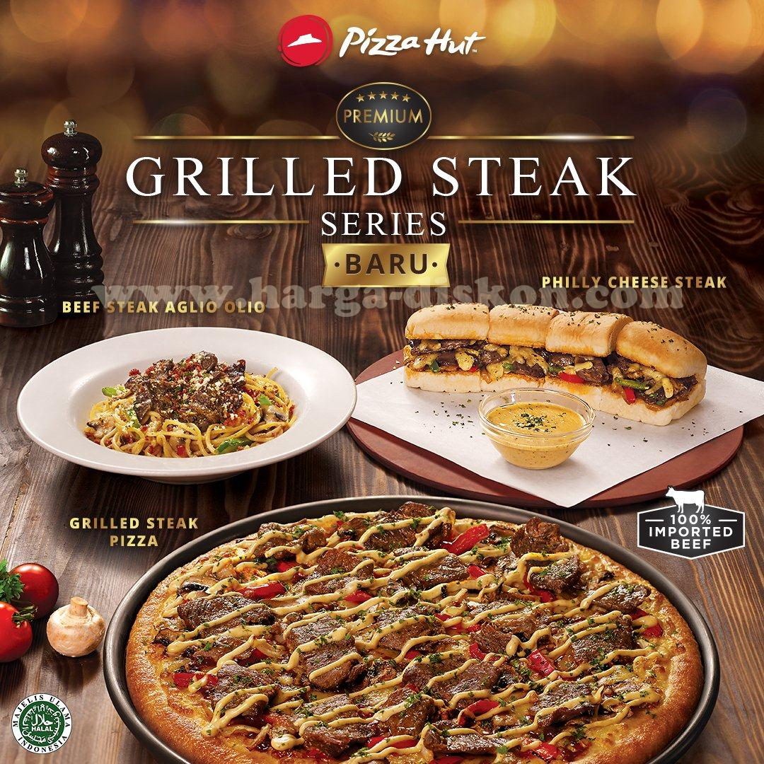 Promo Pizza Hut Terbaru Menu Baru Premium Grilled Steak Series Harga Diskon