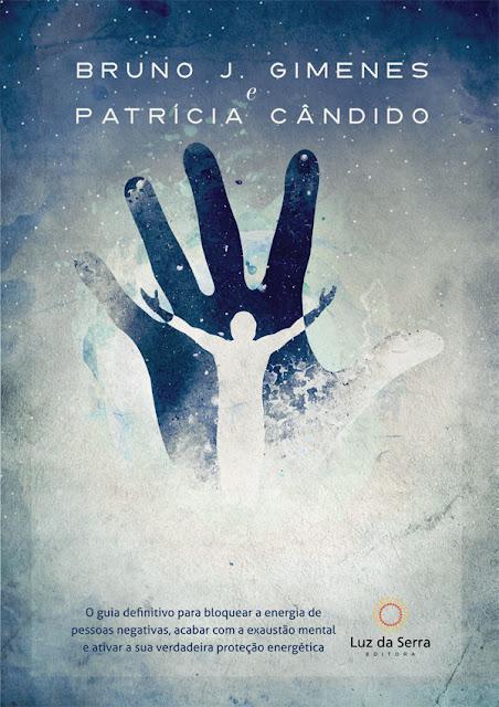 Poder Extrafísico Bruno J. Gimenes, Patrícia Cândido