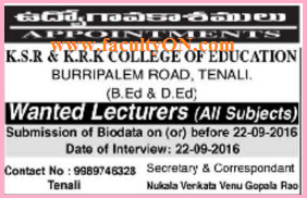 K S R and K R K College of Education, Tenali, Wanted