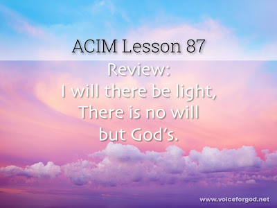 [Image: ACIM-Lesson-087-Workbook-Quote-Wide.jpg]
