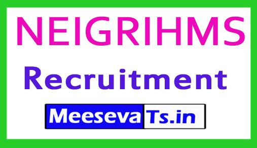 North Eastern Indira Gandhi Regional Institute of Health and Medical Sciences NEIGRIHMS Recruitment