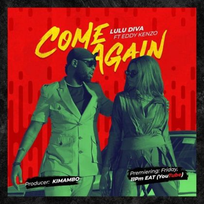 Download new Audio by Lulu Diva ft Eddy Kenzo - Come Again