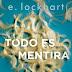 Reseña: Todo es mentira | E. Lockhart