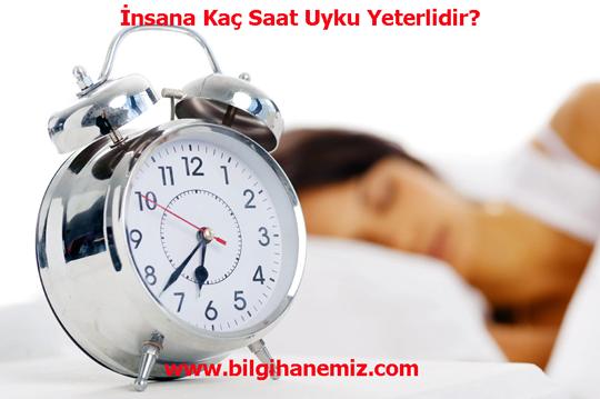 İnsana Kaç Saat Uyku Yeterlidir?