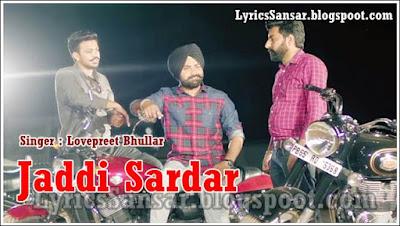 Jaddi Sardar – Lovepreet Bhullar