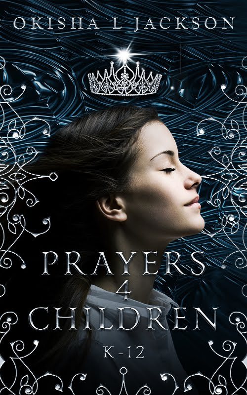 Prayers 4 Children: K-12