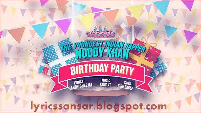 Birthday Party Lyrics : Noddy Khan & Simar Kaur | Rap Song