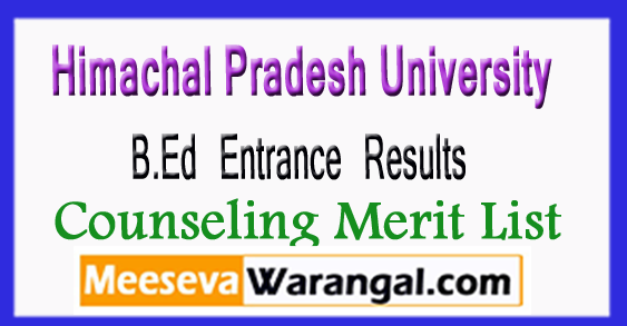 HPU B.Ed Entrance Results 1st 2d 3rd Counseling Merit List 2018