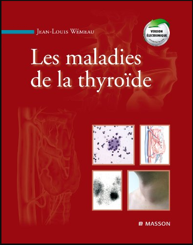 Livre : Les maladies de la thyroïde - Jean-Louis Wemeau PDF