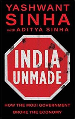 India Unmade: How Narendra Modi Broke the Economy
