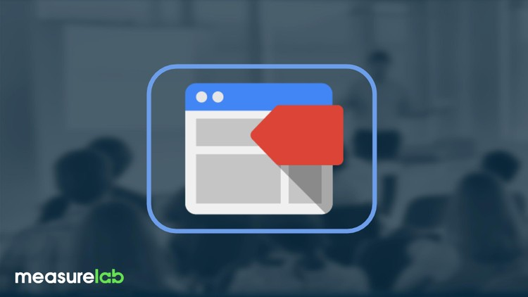 Google Tag Manager Basics - Udemy FREE Course