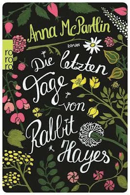 https://www.rowohlt.de/taschenbuch/anna-mcpartlin-die-letzten-tage-von-rabbit-hayes.html