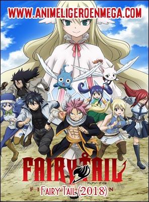 Fairy Tail 2018: Todos los Capítulos (51/51) [Mega - MediaFire - Google Drive] TV - HDL