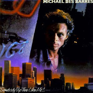 Michael Des Barres Somebody up there likes me 1986 aor melodic rock