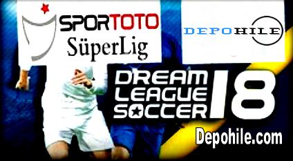 DLS18 Spor Toto Süper Lig (STSL19) Modu İndir - Kurulum