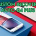 Como instalar um Custom Recovery no Moto G4 Plus