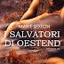"""Uscita MM:  """"I salvatori di Oestend"""" (OESTEND #2) di Marie Sexton"""