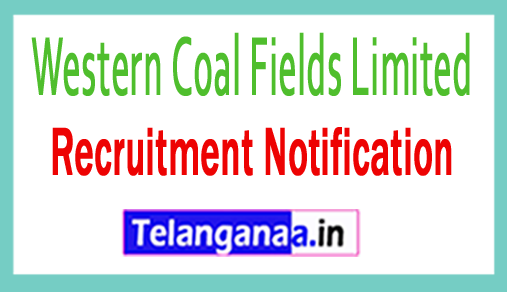 Western Coal Fields Limited – WCL Recruitment Notification