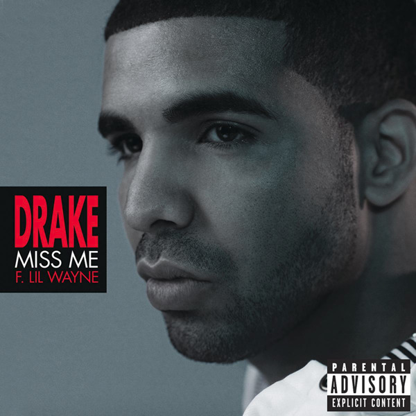 Drake - Miss Me (feat. Lil Wayne) - Single Cover