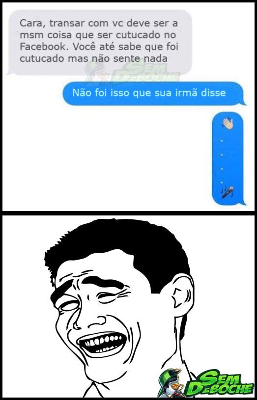 SUA IRMÃ NÃO RECLAMA